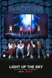 BLACKPINK: Light Up the Sky | NETFLIX 2020